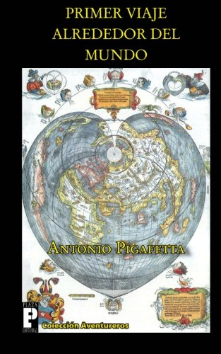 9781466472372: Primer viaje alrededor del mundo
