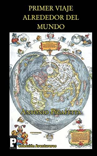 9781466472372: Primer viaje alrededor del mundo (Spanish Edition)