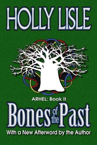 9781466472983: Bones of the Past: Arhel: Book 2