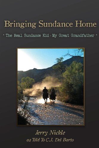 9781466473119: Bringing Sundance Home: The Real Sundance Kid My Great Grandfather
