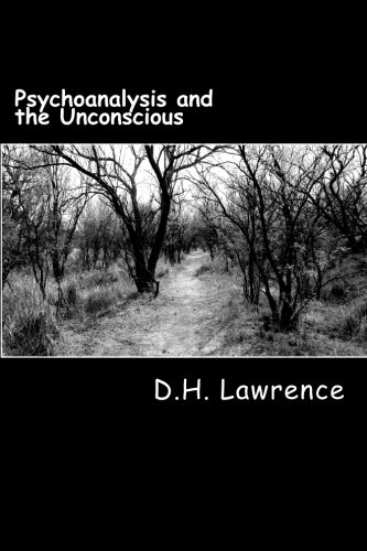 9781466473379: Psychoanalysis and the Unconscious