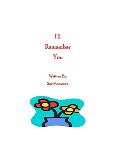 9781466475724: I'll Remember You