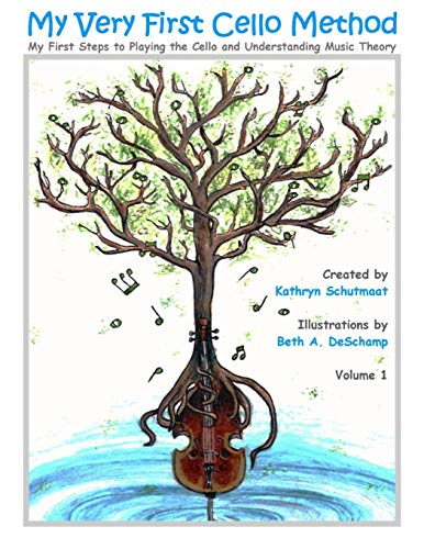 9781466476035: My Very First Cello Method: Vol. 1 My First Steps to Playing the Cello and Understanding Music Theory: Volume 1