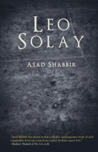 9781466476912: Leo Solay: Four empires...Two forces...One boy...