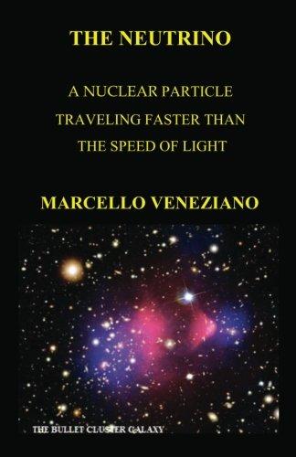 9781466477360: The Neutrino