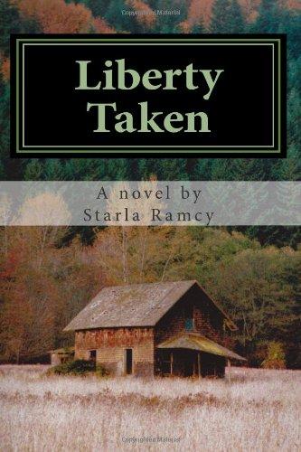 9781466477926: Liberty Taken