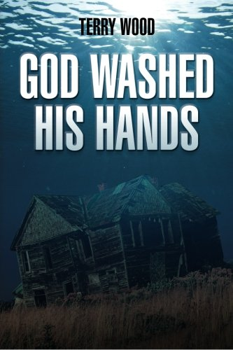 9781466480018: God Washed His Hands