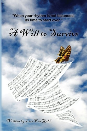 9781466480100: A Will to Survive
