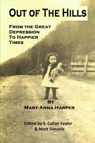 9781466481251: Out of The Hills: From the Great Depression to Happier Times