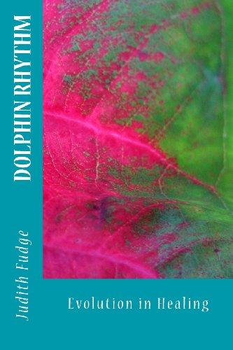 9781466483835: Dolphin Rhythm: Evolution in Healing