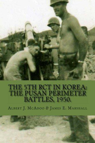 9781466484061: The 5th RCT in Korea: The Pusan Perimeter Battles, 1950.