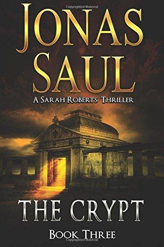 9781466484825: The Crypt: Sarah Roberts Book 3