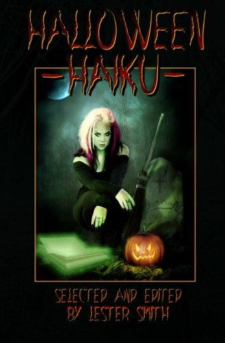 Halloween Haiku: Smith, Lester; Kolodji,