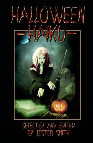 Halloween Haiku: Smith, Lester; Kolodji,