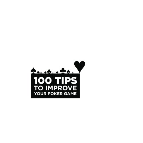 9781466487215: 100 Tips to Improve Your Poker Game