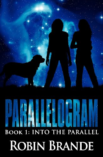 9781466487710: Parallelogram: Book 1: Into the Parallel