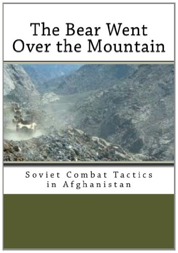 9781466489257: The Bear Went Over the Mountain: Soviet Combat Tactics in Afghanistan