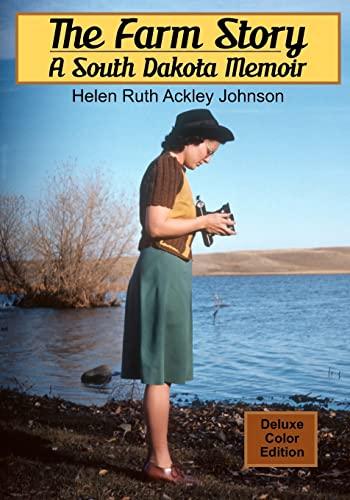 9781466490796: The Farm Story: A South Dakota Memoir (color)