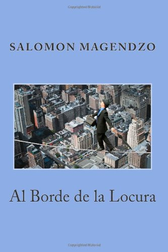 9781466491588: Al Borde de la Locura (Spanish Edition)