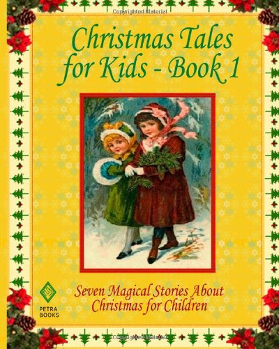 Christmas Tales for Kids - Book 1: Moore, Clement C;