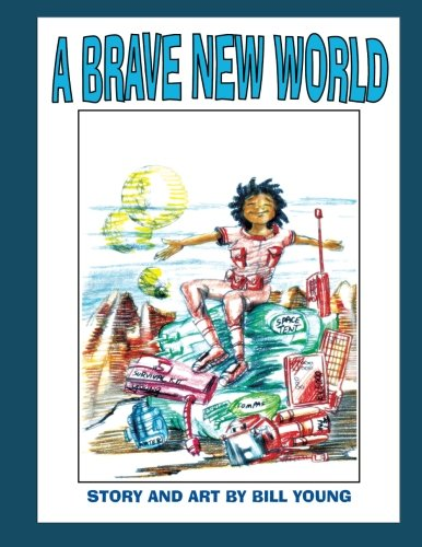 A Brave New World (1466497122) by Young, Bill