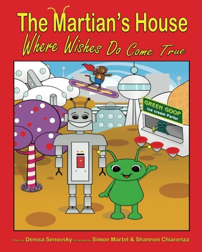 9781466497900: The Martian's House: Where Wishes Do Come True