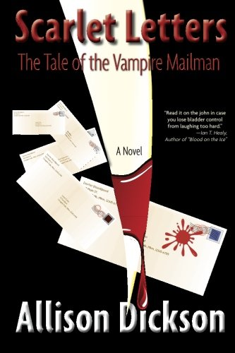 9781466498518: Scarlet Letters: The Tale of the Vampire Mailman
