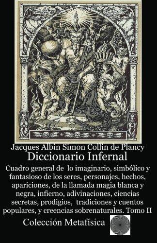 Diccionario Infernal (Spanish Edition): Collin de Plancy, Jacques Albin-Simon