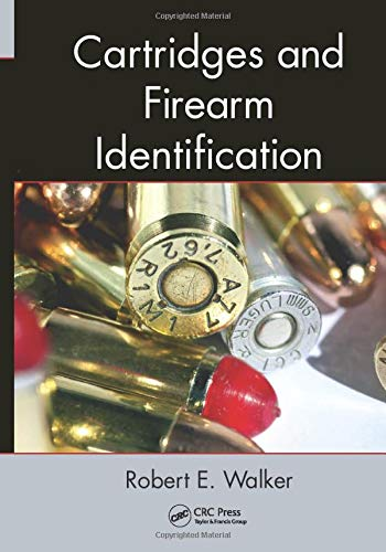 9781466502062: Cartridges and Firearm Identification (Advances in Materials Science and Engineering)