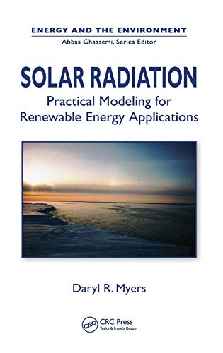 9781466502949: Solar Radiation: Practical Modeling for Renewable Energy Applications (Energy and the Environment)