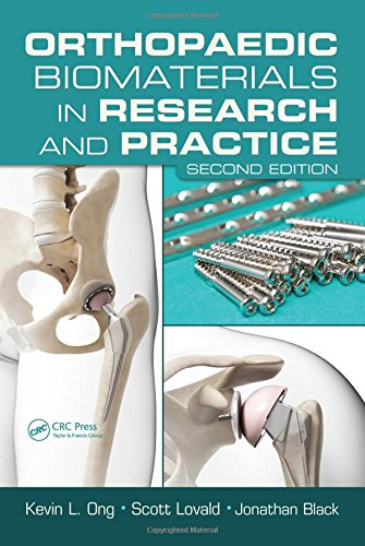 Orthopaedic Biomaterials in Research and Practice, Second: Kevin L. Ong,