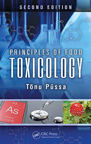 9781466504103: Principles of Food Toxicology, Second Edition