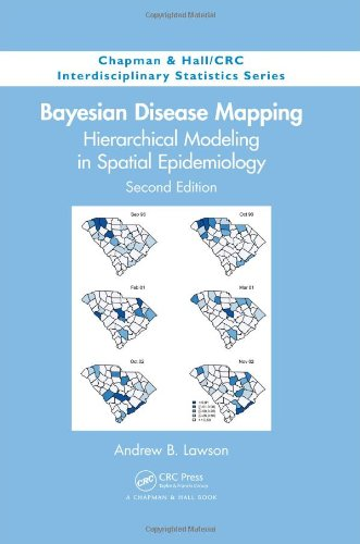 9781466504813: Bayesian Disease Mapping: Hierarchical Modeling in Spatial Epidemiology, Second Edition (Chapman & Hall/CRC Interdisciplinary Statistics)