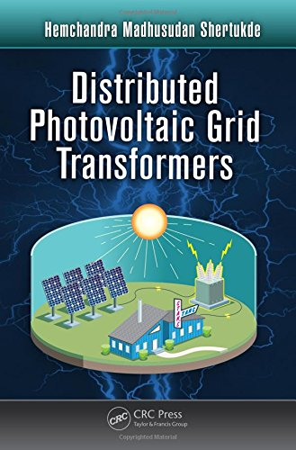 9781466505810: Distributed Photovoltaic Grid Transformers