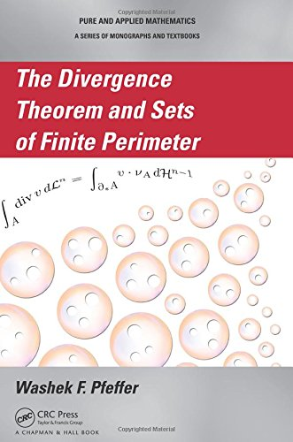 9781466507197: The Divergence Theorem and Sets of Finite Perimeter (Chapman & Hall/CRC Pure and Applied Mathematics)