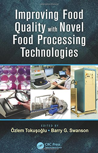 9781466507241: Improving Food Quality with Novel Food Processing Technologies