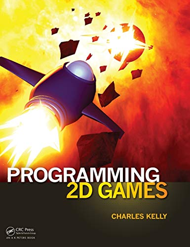 Programming 2D Games: Kelly, Charles