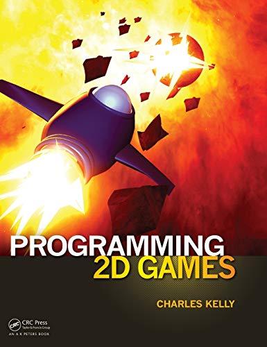 9781466508682: Programming 2D Games