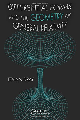 9781466510005: Differential Forms and the Geometry of General Relativity