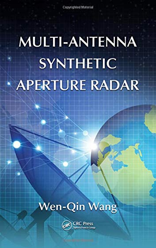 9781466510517: Multi-Antenna Synthetic Aperture Radar