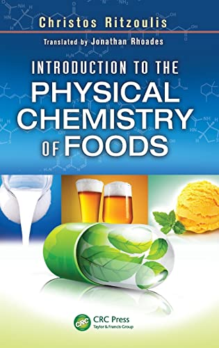 9781466511750: Introduction to the Physical Chemistry of Foods