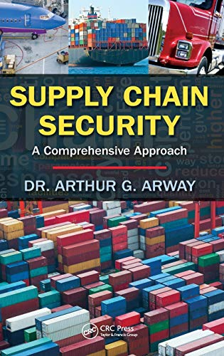 9781466511873: Supply Chain Security: A Comprehensive Approach