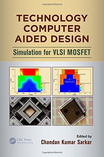 9781466512658: Technology Computer Aided Design: Simulation for VLSI MOSFET