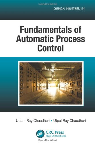 9781466514201: Fundamentals of Automatic Process Control (Chemical Industries)