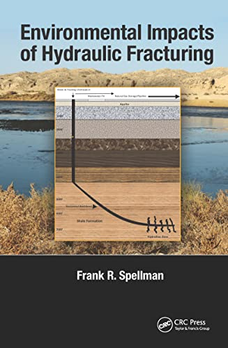 9781466514676: Environmental Impacts of Hydraulic Fracturing