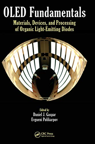 9781466515185: OLED Fundamentals: Materials, Devices, and Processing of Organic Light-Emitting Diodes