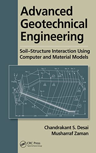 9781466515604: Advanced Geotechnical Engineering: Soil-Structure Interaction using Computer and Material Models