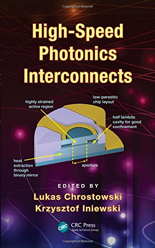 High-Speed Photonics Interconnects (Devices, Circuits, and Systems): Lukas Chrostowski