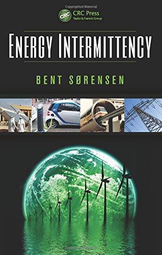 Energy Intermittency: Bent Sorensen