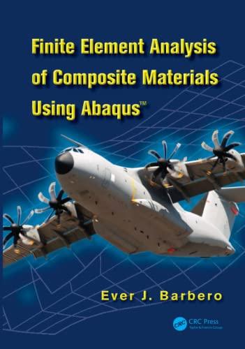 9781466516618: Finite Element Analysis of Composite Materials using Abaqus™